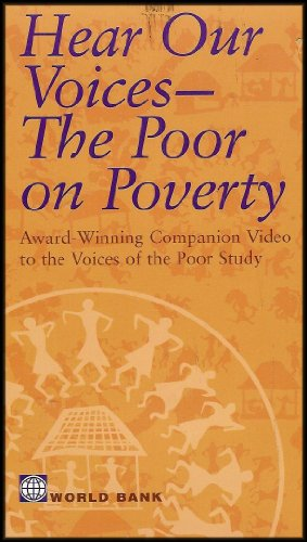 Hear Our Voices: The Poor on Poverty (Exploring the Complexities of Poverty From the Point of View of the Poor) (Hear Our Voices The Poor On Poverty)