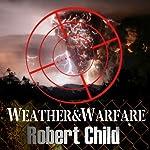 Weather and Warfare | Robert Child