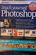 Teach Yourself Photoshop *Free Disc* by…