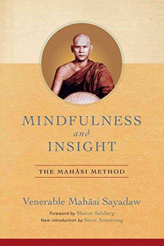 Mindfulness and Insight: The Mahasi Method (English Edition)