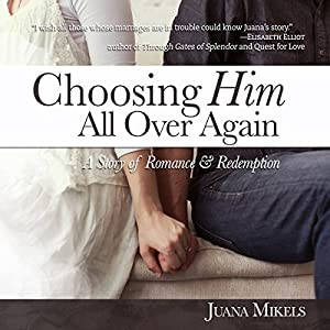 Choosing Him All Over Again Audiobook