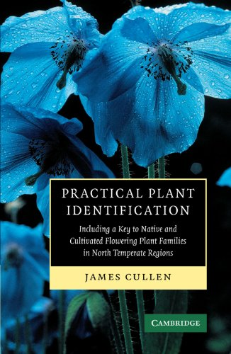 Practical Plant Identification: Including a Key to Native and Cultivated Flowering Plants Families in North Temperate Re