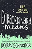 Extraordinary Means (Turtleback School & Library Binding Edition)