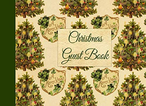 (Christmas Guest Book: Vintage Designed Guestbook for Women Old Fashioned Christmas)