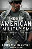 university press - The New American Militarism: How Americans Are Seduced by War