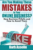 Are You Making These Mistakes in Your Online Business?, Barb Asselin, 1496120035