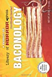 Baconology, William Tucker, 1463699522