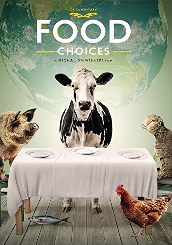 Food Choices (Top 100 Best Documentaries)