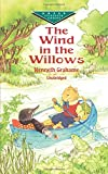 The Wind in the Willows (Dover Children's Evergreen Classics)