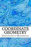 Coordinate Geometry, Chandramouli Mahadevan, 1466327219