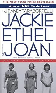 Jackie, Ethel, Joan: Women of Camelot