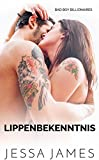 Download Lippenbekenntnis (Bad Boy Billionaires 1) (German Edition) in PDF ePUB Free Online