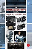 The Camera Assistant's Manual (English Edition)