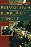 A major collection of contemporary poetry, Returning a Borrowed Tongue brings Filipino/Filipino American poets from both sides of the Pacific Ocean together for the first time, in a single anthology of poetry. Ranging from celebrated poets such as Je...