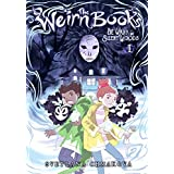 The Weirn Books, Vol. 1: Be Wary of the Silent Woods (The Weirn Books (1))