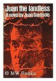 Juan the Landless, Juan Goytisolo, 0670410047