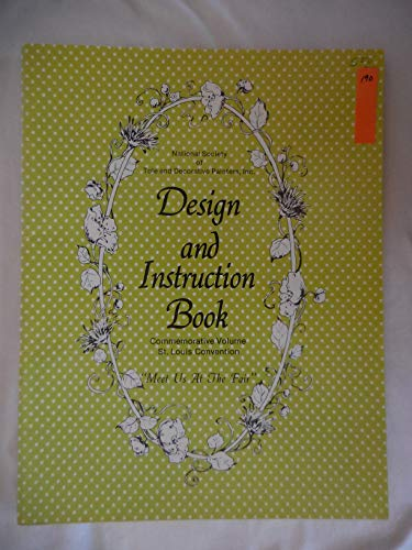 - National Society of Tole and Decorative Painters Design and Instruction Book Vol. 1 Commemorative Volume St. Louis Convention