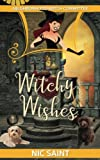 Witchy Wishes (Neighborhood Witch Committee) (Volume 3)
