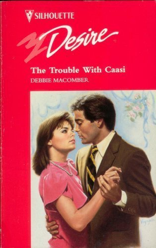 The Trouble with Caasi (Silhouette Desire)