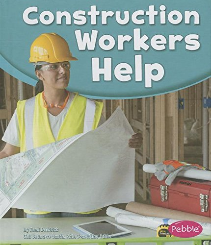 Download Construction Workers Help (Our Community Helpers) PDF