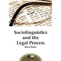Sociolinguistics and the Legal Process (MM Textbooks Book 5) (English Edition)