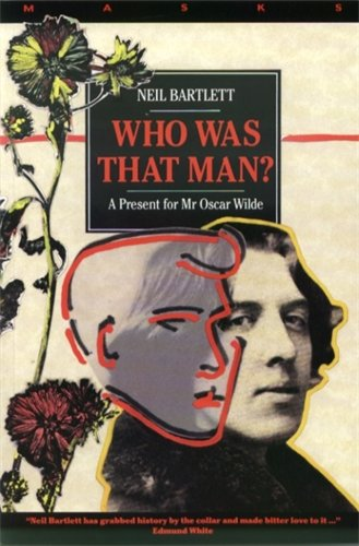 Who Was That Man?: A Present for Mr. Oscar Wilde (The Masks Series)