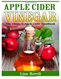 Apple Cider Vinegar, Lisa Kereli, 1495399168