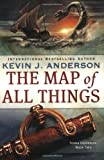 The Map of All Things, Kevin J. Anderson, 0316004219