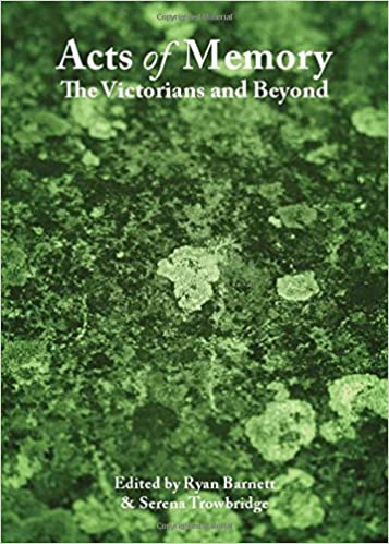 Amazon.com: Acts of Memory: The Victorians and Beyond ...