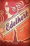 Die Birthright-Trilogie: Edelherb: Roman