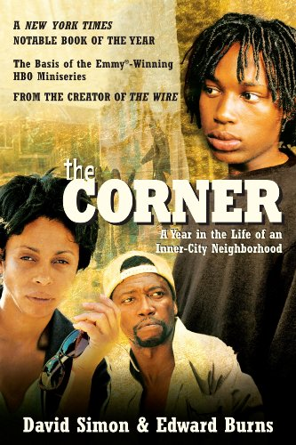 The Corner: A Year in the Life of an Inner-City Neighborhood cover