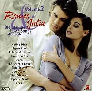 Romeo & Julia Volume 2 / Die schönsten Love Songs aller