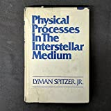 img - for Physical Processes in the Interstellar Medium book / textbook / text book