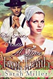A Time For Faith - The Empty Cradle: Inspirational Amish Romance (Amish & the Englischer Romance Series Book 3)