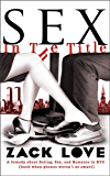 Sex in the Title - a Comedy about Dating, Sex, and Romance in NYC (back when phones weren't so smart)