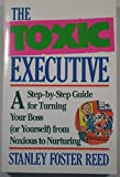 img - for The Toxic Executive book / textbook / text book