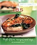 Eat Well, Live Well with IBS, Susanna Holt, 1552858782