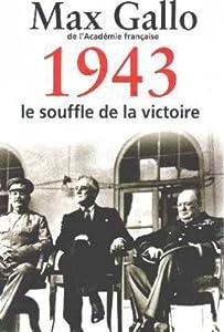 """Afficher """"1943, le souffle de la victoire"""""""