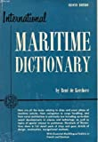 img - for International Maritime Dictionary by De Kerchove, Rene(December 1, 1961) Hardcover book / textbook / text book