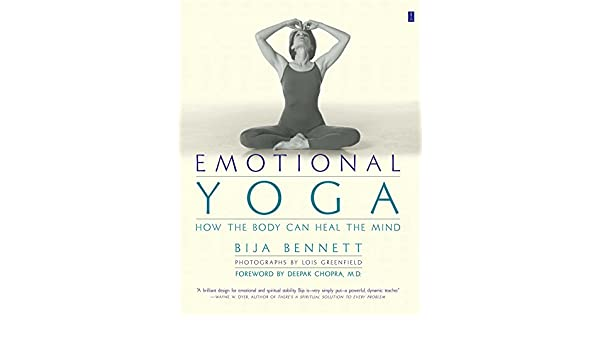 Emotional Yoga: How the Body Can Heal the Mind (English ...