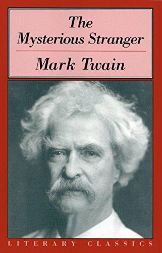 The Mysterious Stranger (Literary Classics) (Adventures Of Mark Twain The Mysterious Stranger)