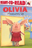 Olivia Measures Up (Turtleback School & Library Binding Edition) (Ready-To-Read - Level 1)