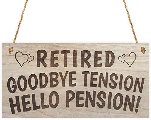Amazon.com: Jubilado, Adiós tensión, Hello Pension Letrero ...