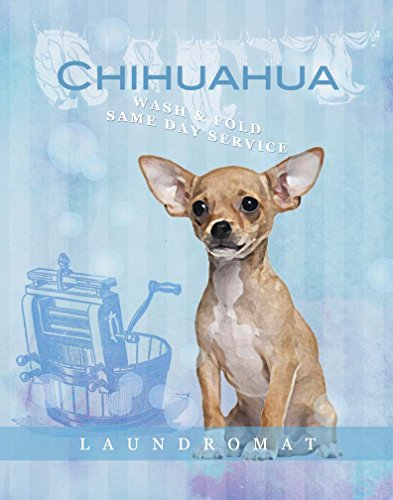 Dog Poster Chihuahua Laundry wash and fold motivational love Vintage cute Dog Poster saying 11×14 Art Retro Print