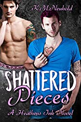 Shattered Pieces (Heathens Ink Book 4)