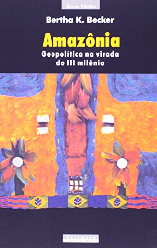 Amazônia, Geopolítica na Virada do III Milênio