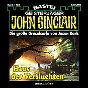 Haus der Verfluchten (John Sinclair 1735) | Jason Dark