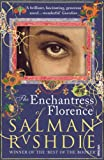 The Enchantress of Florence by Salman Rushdie front cover
