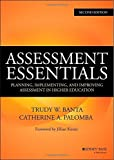 img - for By Trudy W. Banta Assessment Essentials: Planning, Implementing, and Improving Assessment in Higher Education (Jossey- (2nd Second Edition) [Hardcover] book / textbook / text book