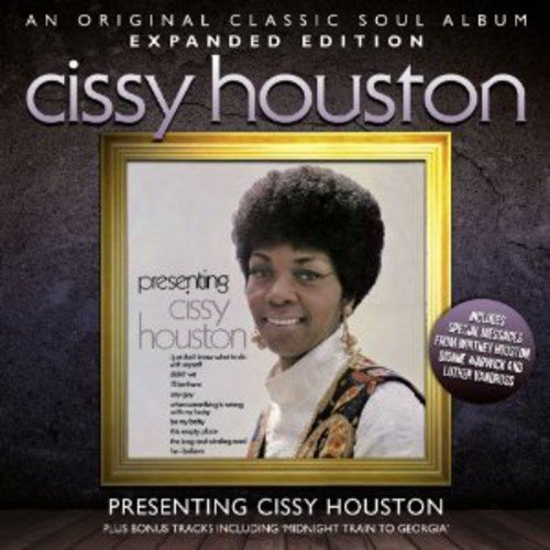 Presenting Cissy Houston ~ Expanded Edition /  Cissy Houston